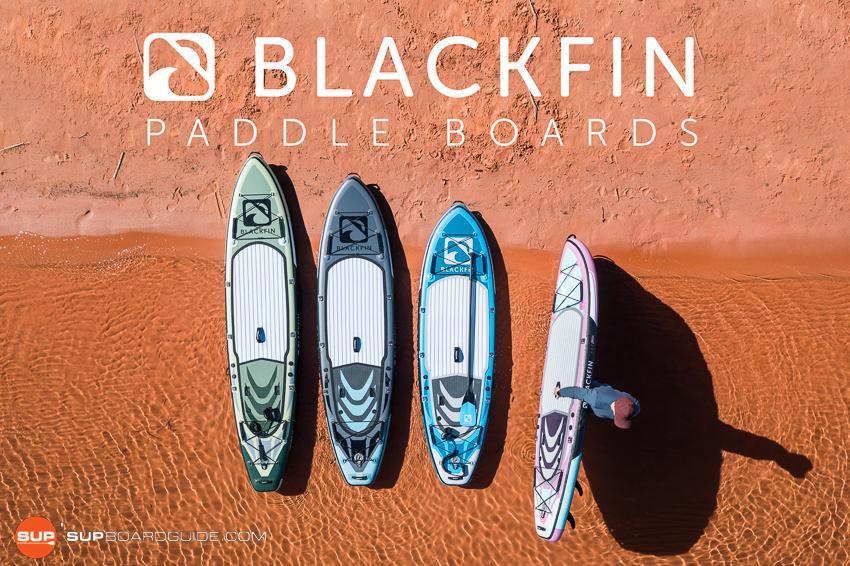 Blackfin SUP Reviews