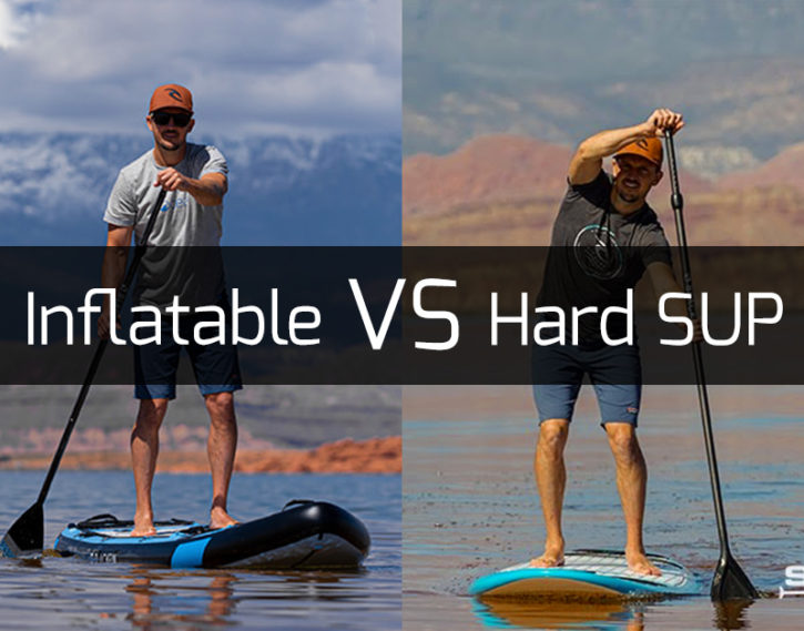 Inflatable SUP vs Hard SUP